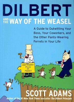 Dilbert and the Way of the Weasel Cover