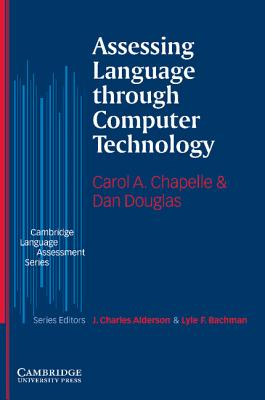 Assessing Language Through Computer Technology Cover