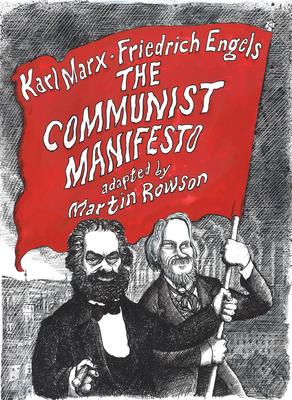 The Communist Manifesto: A Graphic Novel Cover Image