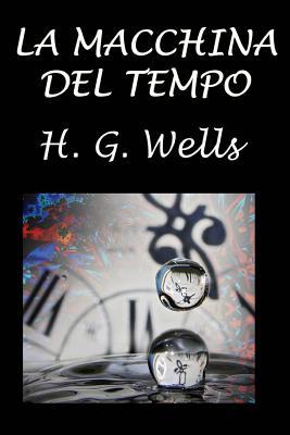 La Macchina del Tempo Cover Image