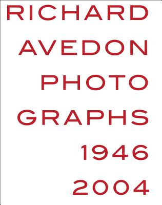 Richard Avedon: Photographs 1946-2004 Cover Image