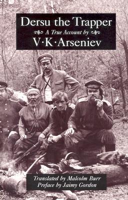 Dersu the Trapper (Recovered Classics) Cover Image