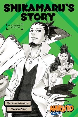 Naruto: Shikamaru's Story--Mourning Clouds (Naruto Novels) Cover Image