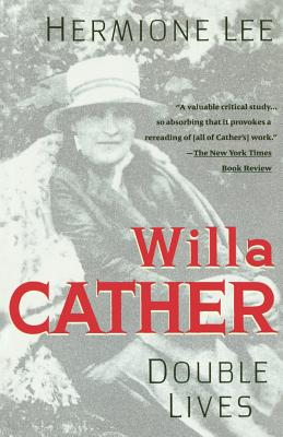 Willa Cather: Double Lives Cover Image