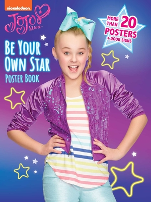 Be Your Own Star Poster Book (JoJo Siwa) Cover Image