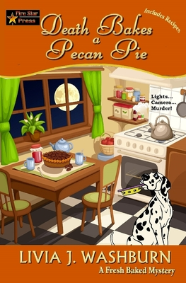 Death Bakes a Pecan Pie (Fresh-Baked Mystery #14) Cover Image