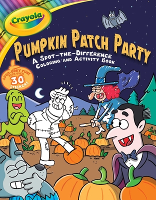 Crayola Pumpkin Patch Party: A Spot-the-Difference Coloring and Activity Book (Crayola/BuzzPop) Cover Image