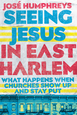 Cover for Seeing Jesus in East Harlem