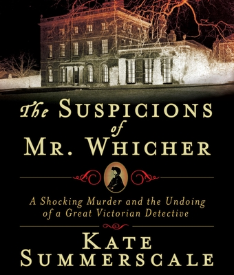 The Suspicions of Mr. Whicher Cover