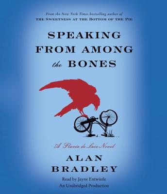 Speaking from Among the Bones: A Flavia de Luce Novel Cover Image