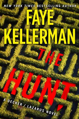 The Hunt: A Novel (Decker/Lazarus Novels #27) Cover Image