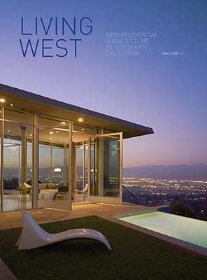 Living West: New Residential Architecture in Southern California Cover Image