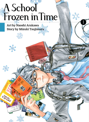 Cover for A School Frozen in Time, volume 1