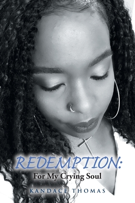 Redemption: For My Crying Soul Cover Image