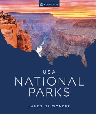 USA National Parks: Lands of Wonder Cover Image