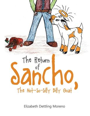 The Return of Sancho, the Not-So-Silly Billy Goat Cover Image
