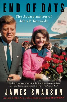 End of Days: The Assassination of John F. Kennedy Cover Image