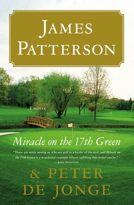 Miracle on the 17th Green: A Novel Cover Image
