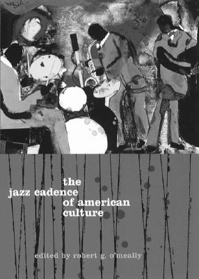 The Jazz Cadence of American Culture Cover Image