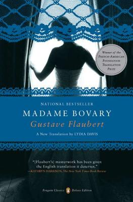 Madame Bovary: (Penguin Classics Deluxe Edition) Cover Image