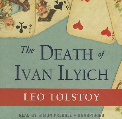 The Death of Ivan Ilyich Cover Image