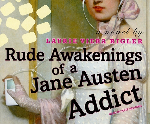 Rude Awakenings of a Jane Austen Addict Cover