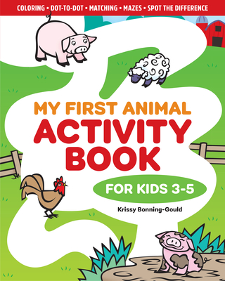 My First Animal Activity Book: For Kids 3-5 cover