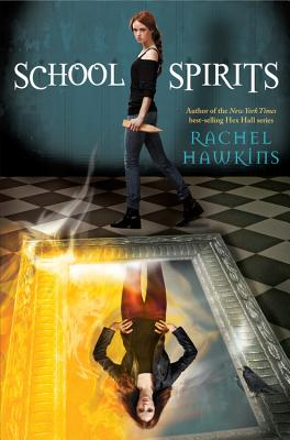School Spirits (A Hex Hall Novel) Cover Image