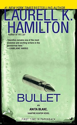 Bullet: An Anita Blake, Vampire Hunter Novel Cover Image