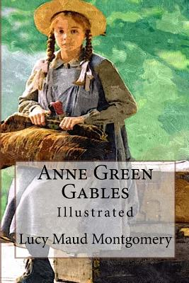 Anne Green Gables: Illustrated Cover Image