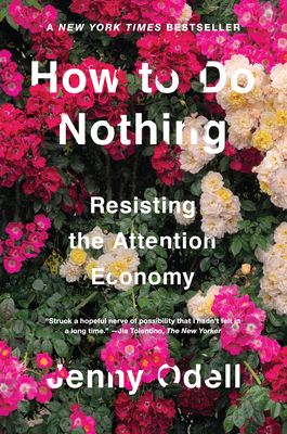 HOW TO DO NOTHING, by Jenny Odell