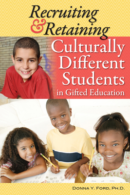 Recruiting & Retaining Culturally Different Students in Gifted Education Cover Image