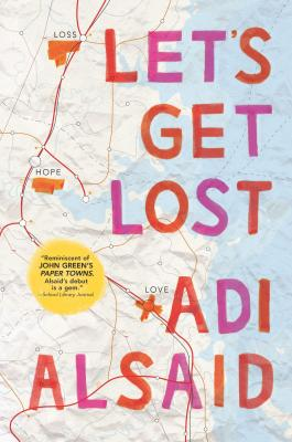 Let's Get Lost: A Coming-Of-Age Novel Cover Image
