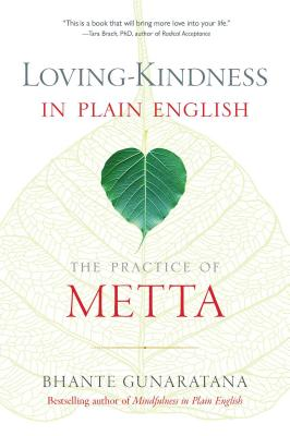 Loving-Kindness in Plain English: The Practice of Metta Cover Image