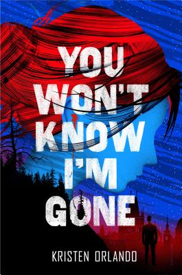 You Won't Know I'm Gone (The Black Angel Chronicles #2) Cover Image