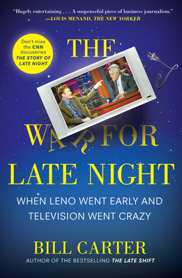 The War for Late Night: When Leno Went Early and Television Went Crazy Cover Image