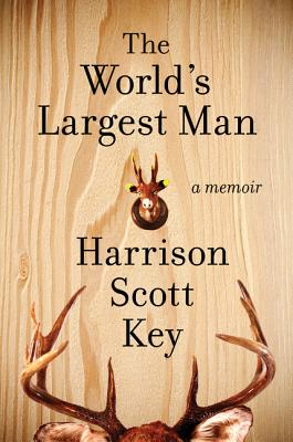 The World's Largest Man: A Memoir Cover Image