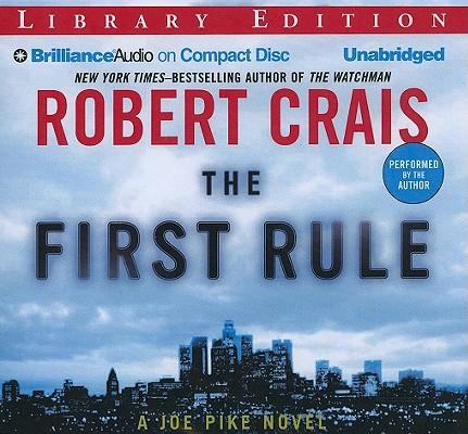 The First Rule (Elvis Cole/Joe Pike #13) Cover Image