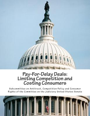 Pay-For-Delay Deals: Limiting Competition and Costing Consumers Cover Image