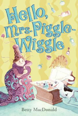 Hello, Mrs. Piggle-Wiggle Cover