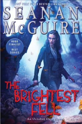 The Brightest Fell (October Daye #11) Cover Image