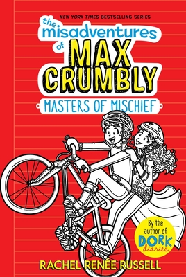 The Misadventures of Max Crumbly 3: Masters of Mischief Cover Image