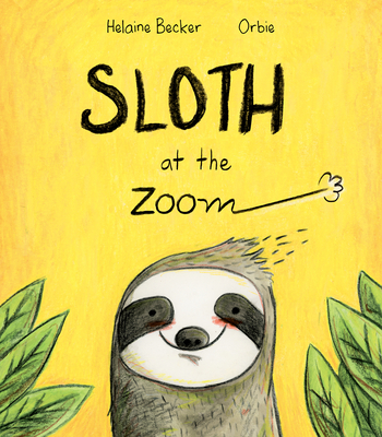 Sloth at the Zoom Cover Image