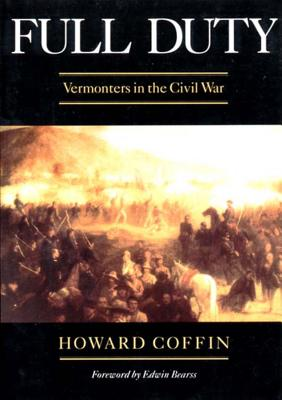 Full Duty: Vermonters in the Civil War Cover Image