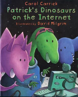 Patrick's Dinosaurs on the Internet Cover