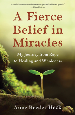 Cover for A Fierce Belief in Miracles