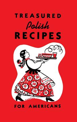 Treasured Polish Recipes for Americans Cover Image
