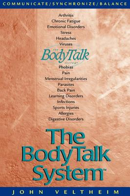 The Body Talk System: The Missing Link to Optimum Health Cover Image