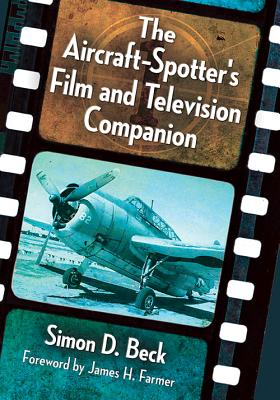 The Aircraft-Spotter's Film and Television Companion Cover Image