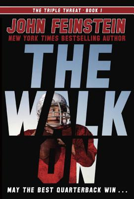 The Walk On (The Triple Threat, 1) Cover Image